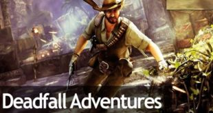 Deadfall Adventures game