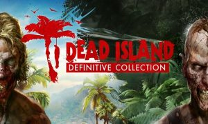 dead island definitive collection game