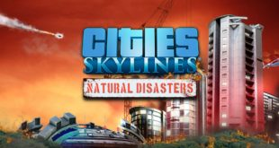 Cities Skyline Natural Disaster PC Game Free Download