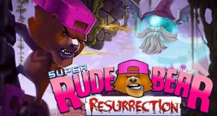 super rude bear resurrection game
