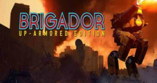 Brigador Up Armored Edition PC Game Free Download