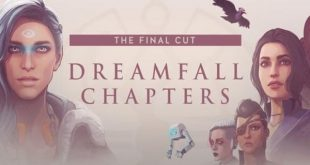dreamfall chapters the final cut game