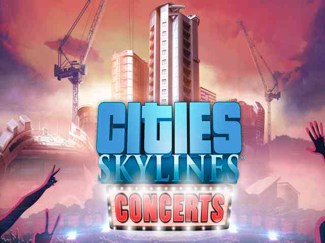 Cities Skylines Concerts PC Game Free Download
