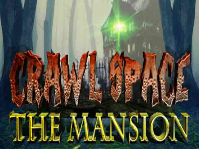 Crawl Space The Mansion PC Game Free Download