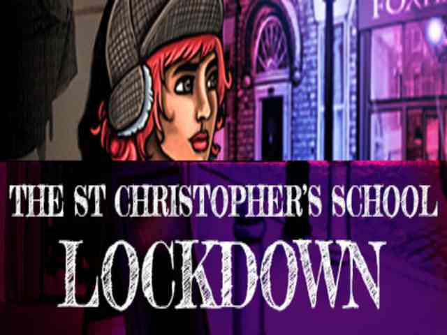 The St Christophers School Lockdown PC Game Free Download