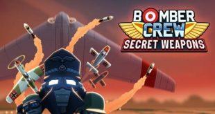 bomber crew secret weapons game