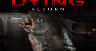 DYING Reborn PC Game Free Download