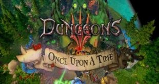 Dungeons 3 Once Upon A Time PC Game Free Download