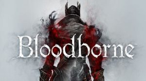 Bloodborne Game Download