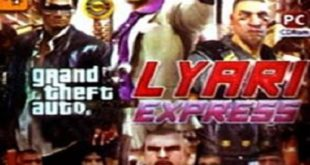 Download GTA Lyari Express For PC Free Full Version
