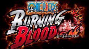 One Piece Burning Blood Game Download