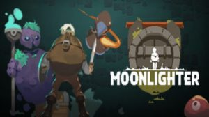 Moonlighter Game Download