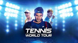 Tennis World Tour Game Download