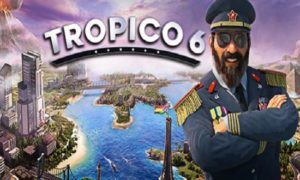 Tropico 6 game