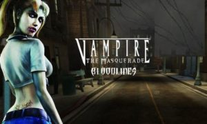 Vampire The Masquerade Bloodlines game