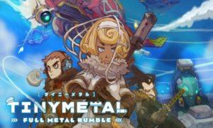 Tiny Metal Full Metal Rumble game