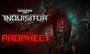 Warhammer 40,000 Inquisitor Prophecy game